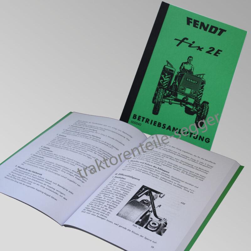 Fendt Betriebsanleitung  FIX 2 E Traktor Schlepper 500040 Foto 1