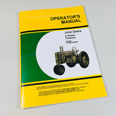 Operators Manual For John Deere Model A Tractor Sn 477000 Up Owners Maintenance