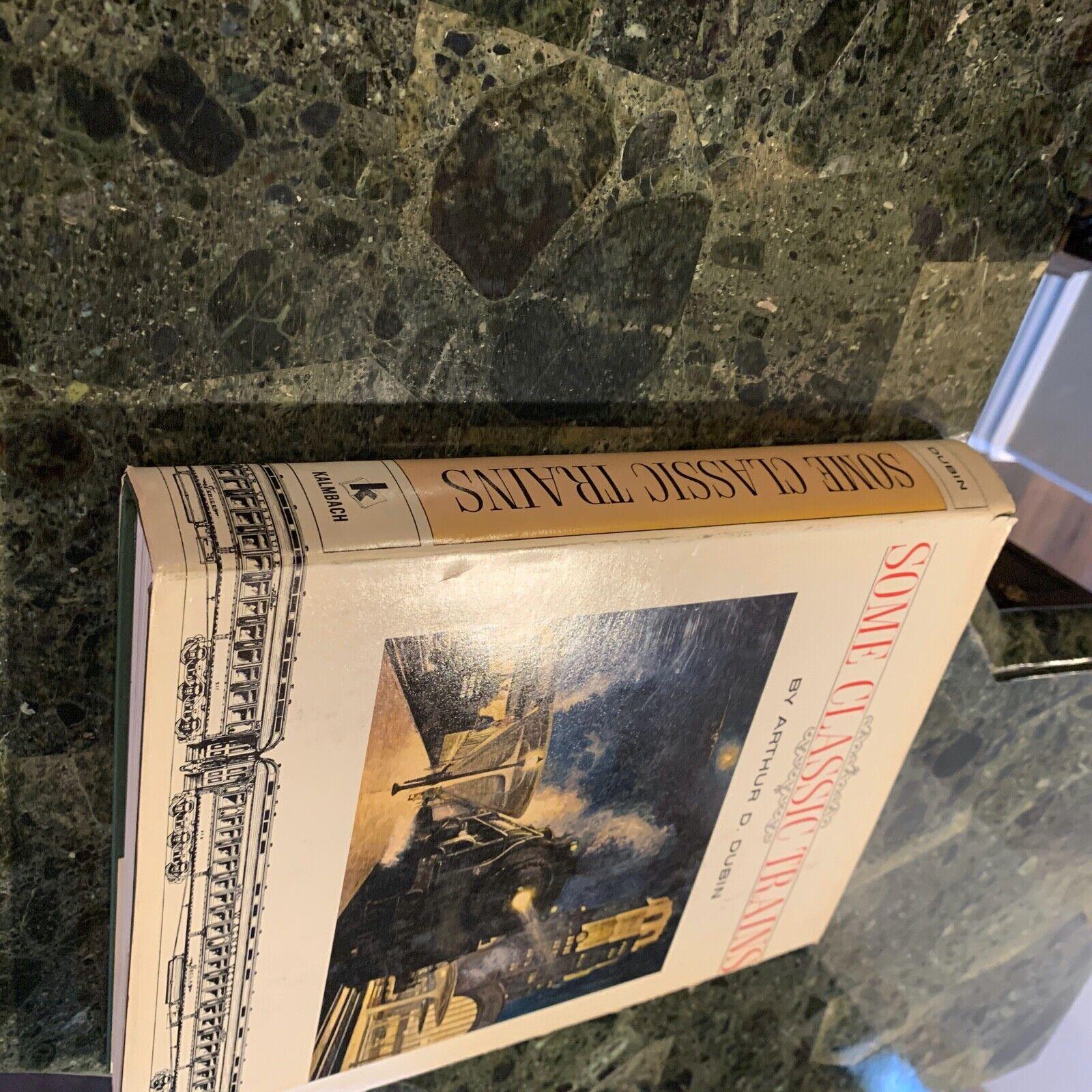 Some Classic Trains - Arthur D. Dubin Book
