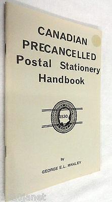 Canadian Precancelled Postal Stationery Handbook by George Manley Stamp Book NOS