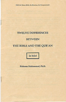 Twelve Differences Between The Bible And The Quran