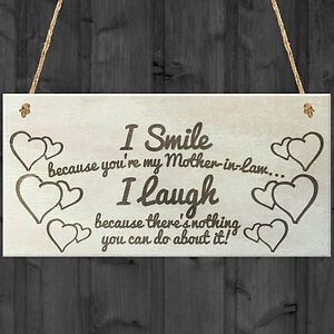 I Smile Because You're My Mother In Law Wooden Plaque Gift Mothers Day Present