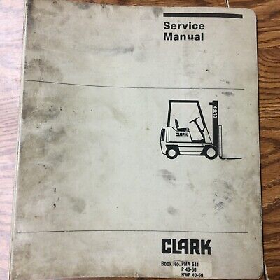 Clark Hwpp40-60 Service Shop Repair Manual Pallet Jack Walkie Fork Lift Sm541