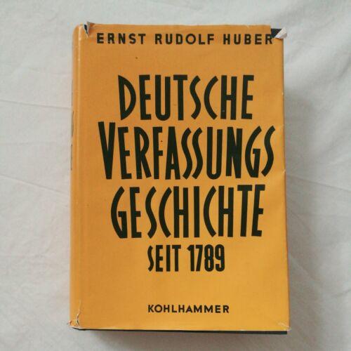 Ernst Rudolf Huber Deutsche Verfassungsgeschichte seit 1789  Band 1 Reform und R