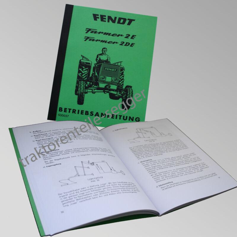 Fendt Betriebsanleitung  Farmer 2 E / 2 DE Traktor Schlepper 500037 Foto 1
