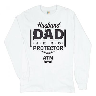 Husband Dad Protector Hero ATM Long Sleeve T-shirt Father's Day Papa Daddy