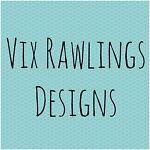 Vix Rawlings Designs