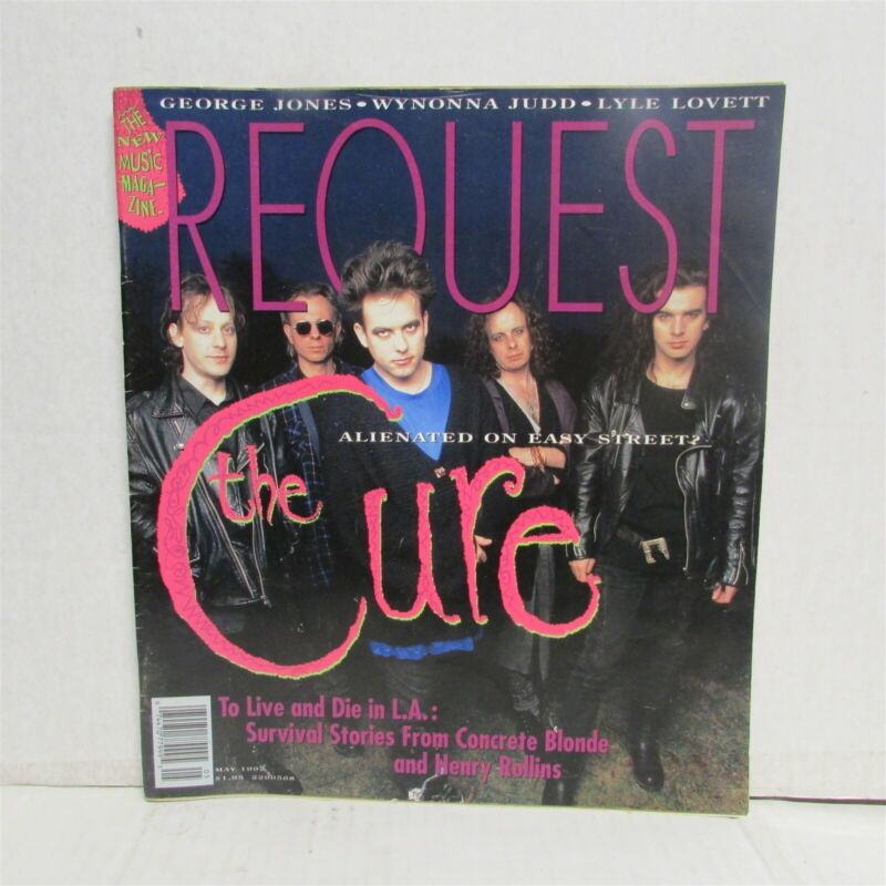 THE CURE Request Magazine May 1992 Henry Rollins CONCRETE BLONDE Wynonna Judd