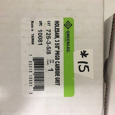 Greenlee 725-3-58 Carbide Grit Holesaw 3-58 New In Box Free Ship Gs1-15a