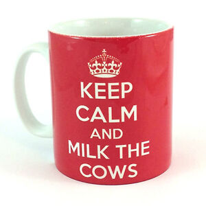 NEW-KEEP-CALM-AND-MILK-THE-COWS-GIFT-MUG-CUP-PRESENT-DAIRY-FARMER-FARM-FARMING