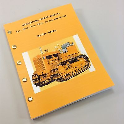 International Crawler T6 Td6 Tractor Service Repair Shop Manual Full Td-6 Ihc