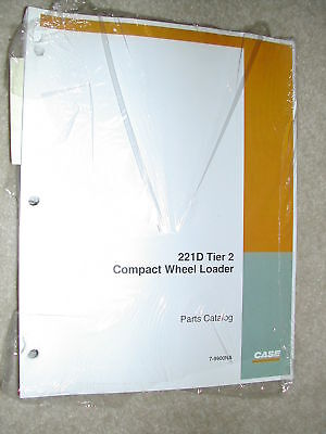 Case 221d Parts Manual Book Catalog Compact Wheel Loader Tier 2 7-9900na New