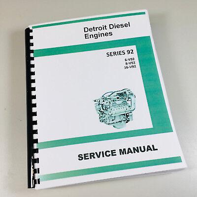 Detroit Diesel Motor Serie (GM Detroit Diesel Serie 92 V92 6V92 8V92 16V92 Motor Service Reparaturhandbuch)
