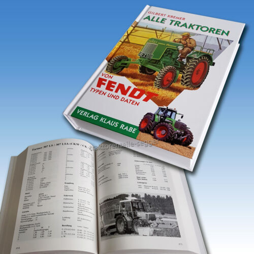 Alle Traktoren von Fendt Typenkompass Dieselross Favorit Farmer Fix GT MWM Deutz Foto 1