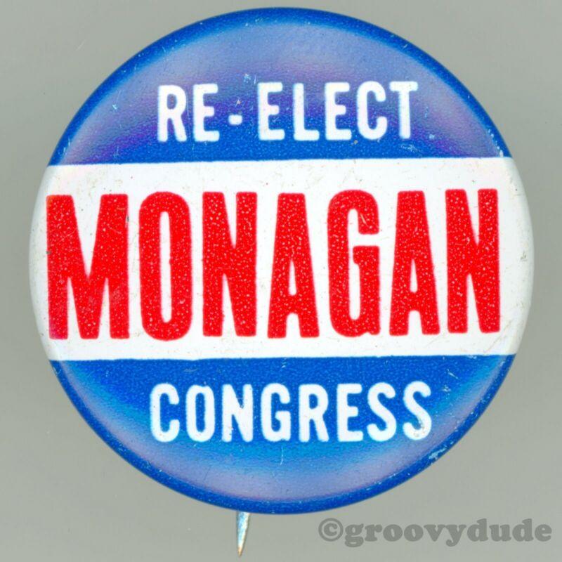 Connecticut Re-Elect John S. Monagan For Congress CT Campaign Pin Pinback Button