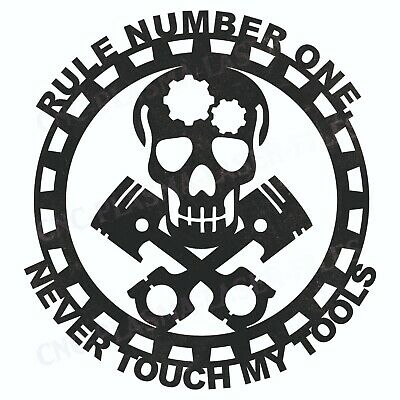 Never Touch My Tools Dxf Sign Plasma Laser Waterjet Router Cut Vector Cnc