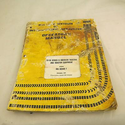 International Harvester Operators Manual Td-20 Crawler Tractor - 1969