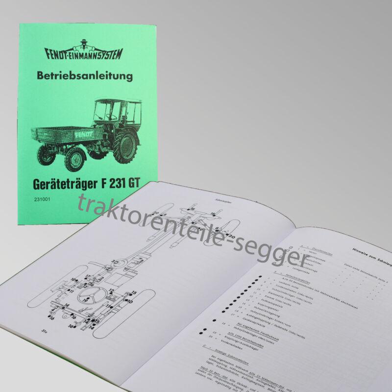 Fendt Geräteträger Betriebsanleitung F 231 GT Traktor Schlepper 231001 Foto 1