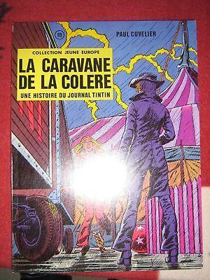 BD line n°3 caravane de la colere EO 1973 TBE cuvelier
