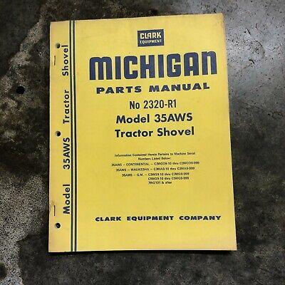 Clark Michigan Shovel Tractor 35 Aws Shovel Loader Parts Manual Hancock 2320
