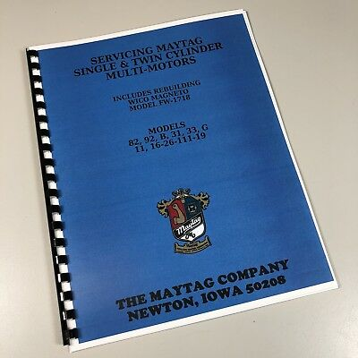 Maytag Multi Motor Service Repair Overhaul Manual 82 92 B 31 33 G 11 Parts More