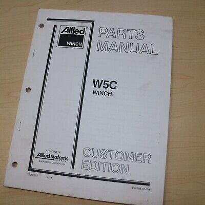 Allied Winch W5c Spare Parts Catalog Manual Book List 2003 Crawler Tractor Dozer