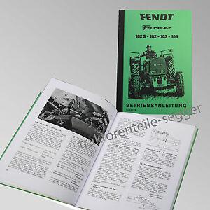 Fendt Betriebsanleitung  Farmer 102S 102 103 105 Traktor Schlepper 500004