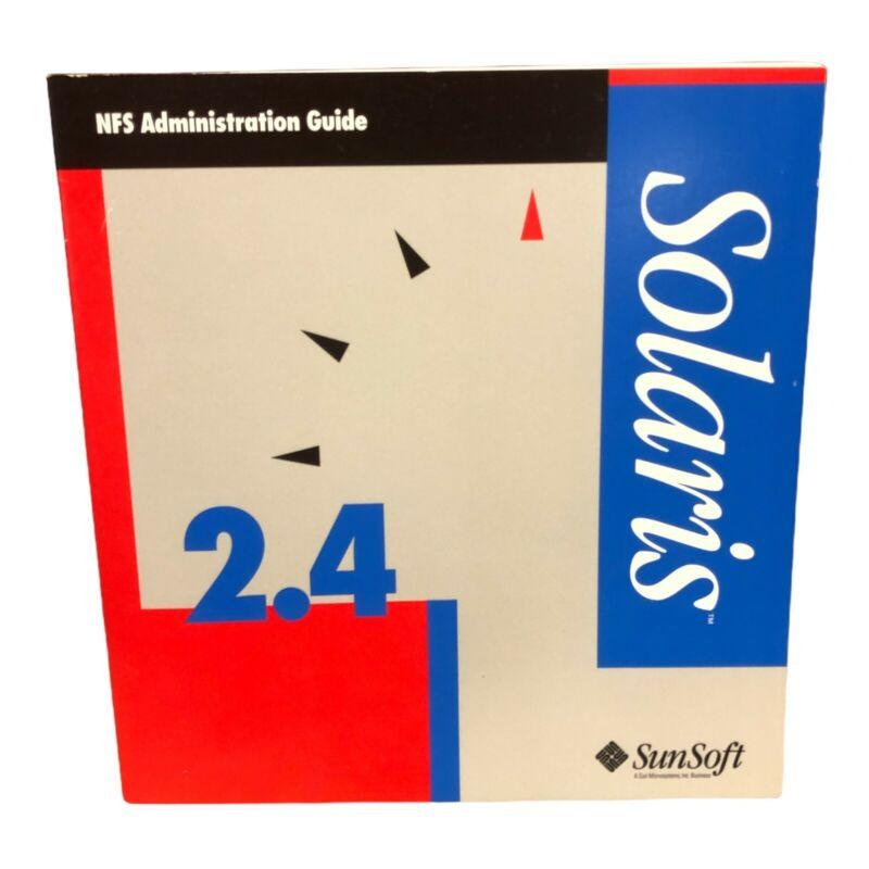 SUNSOFT 2.4 SOLARIS NFS ADMINISTRATIN GUIDE MANUAL
