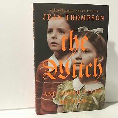 The/Witch and Other Tales Retold by Jean Thompson HC DJ 1st/1st Free Shipping