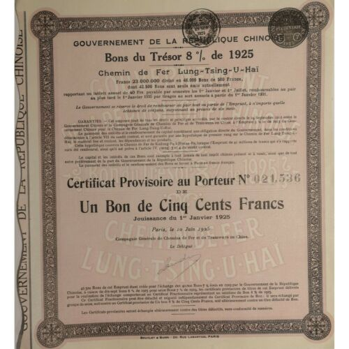 1925 Government Chinese Republic 500 Francs Lung-Tsing-U-Haï Railway Uncancelled