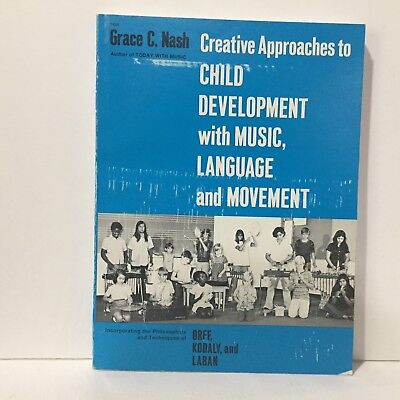 Creative Movement Music - Creative Approaches to Child Development with Music, Language and Movement
