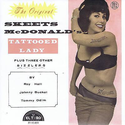 SKEETS McDONALD - TATTOOED LADY + (Roy Hall, Johnny Buckett + 1) ROCKABILLY EP