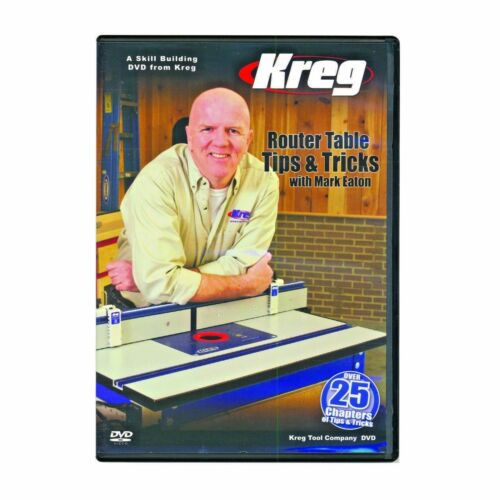 Kreg V09 DVD Router Table Tips and Tricks with Mark Eaton