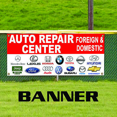 Auto Repair Center Foreign Domestic Vehicles Business Banner Sign