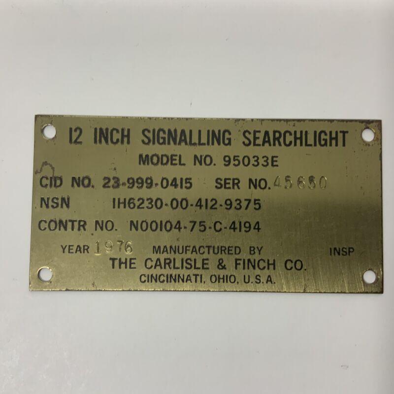 Signalling Searchlight Naval Brass Name Plate Model No. 95033E Carlisle & Finch