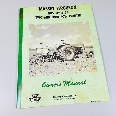 Massey Ferguson 39 78 Two Four Row Planter Owners Operators Manual