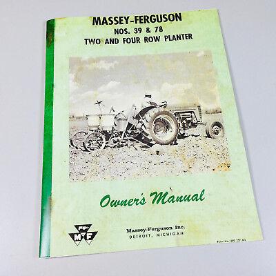 Massey Ferguson 39 78 Two Four Row Planter Owners Operators Manual