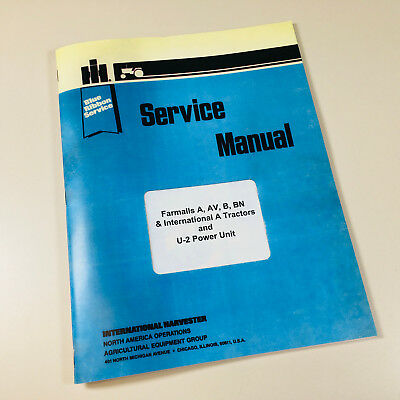International Farmall Super A Av B Bn Super A Tractor Overhaul Service Manual