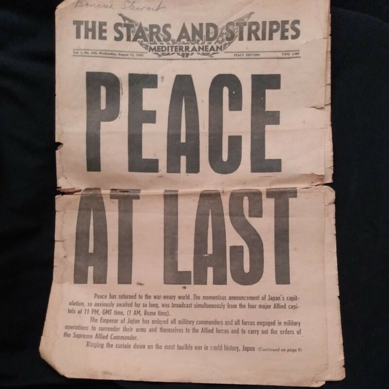 Vintage Stars and Stripes Newspaper WWII August 15th 1945 Italy Peace At Last