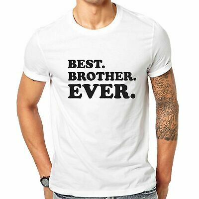Best Brother Ever T-shirt Gift for Brother Men's Tee All Sizes S-3XL (Gift For Best Man Brother)