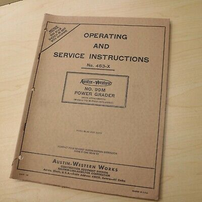 Austin Western 99m Power Motor Grader Owner Operator Service Shop Manual Book