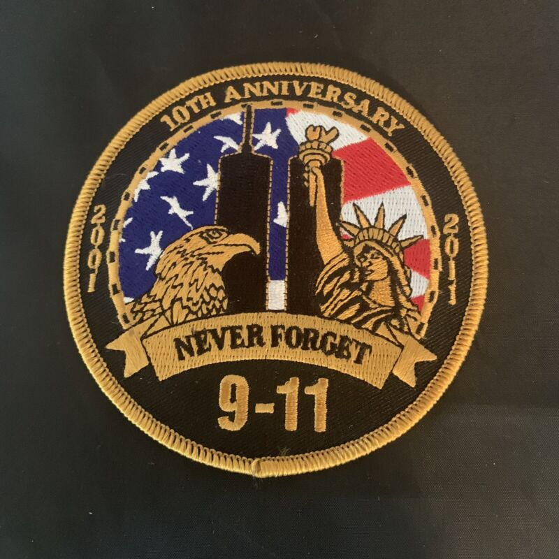 """9-11-01  9/11 Never Forget 10th Anniversary 2011 5"""" patch - NEW!"""