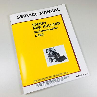 New Holland L250 Skid-steer Loader Service Repair Shop Manual Technical