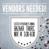 Lester B Pearson Bazaar.    VENDORS NEEDED