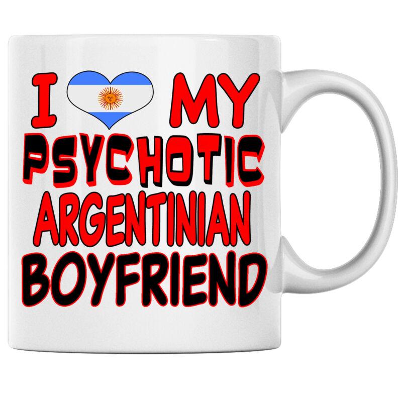 I Love My Psychotic Argentinian Boyfriend Argentinian Coffee mug Argentina