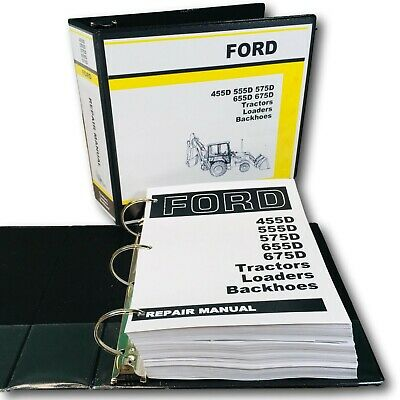 Ford 455d 555d 575d 655d 675d Tractor Loader Backhoe Service Repair Shop Manual