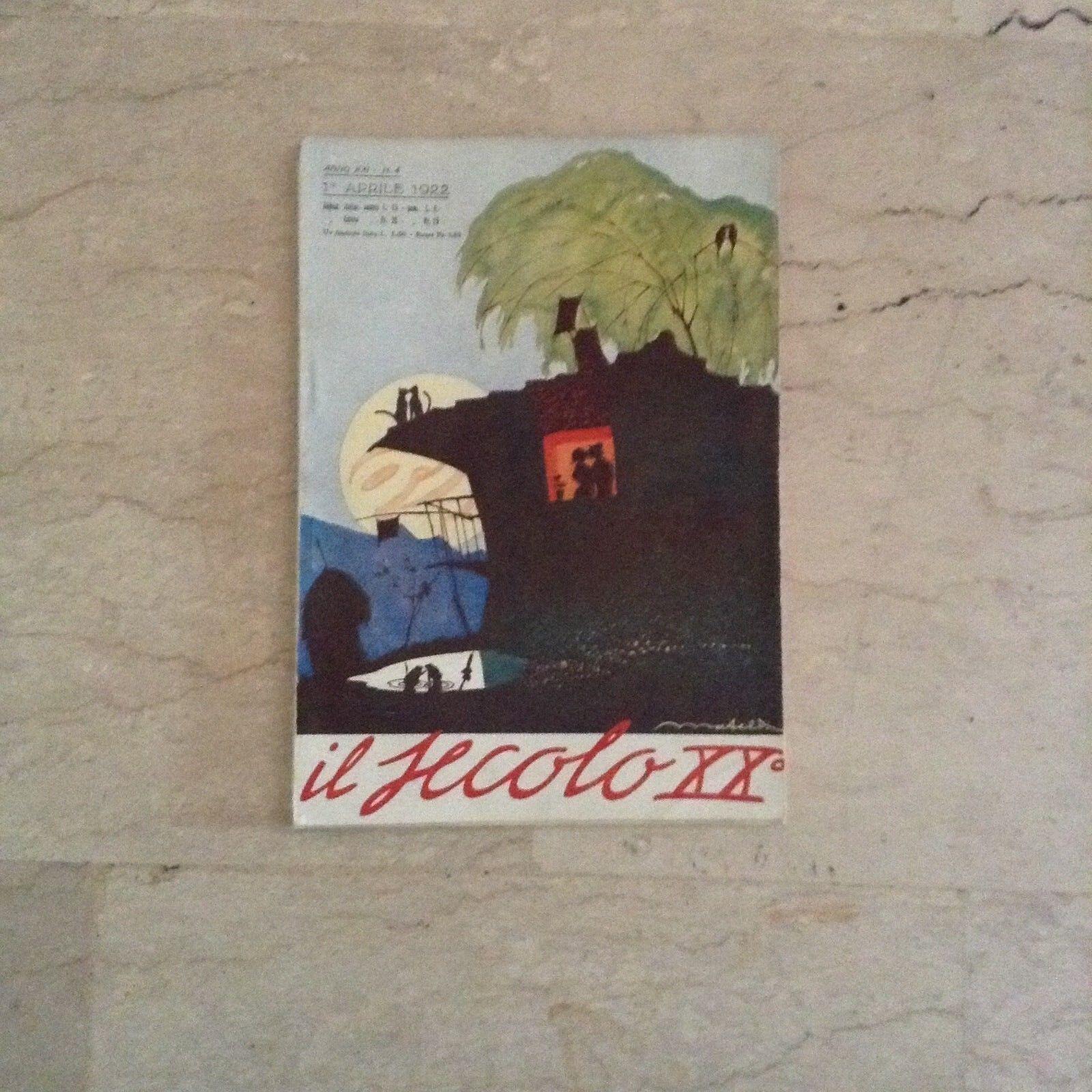 Il Secolo XX anno XXI-N.4 1 aprile 1922