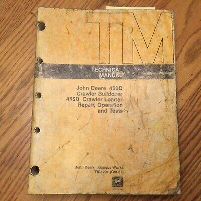 John Deere Jd 450d 455d Technical Service Ot Manual Crawler Dozer Loader Tm1291