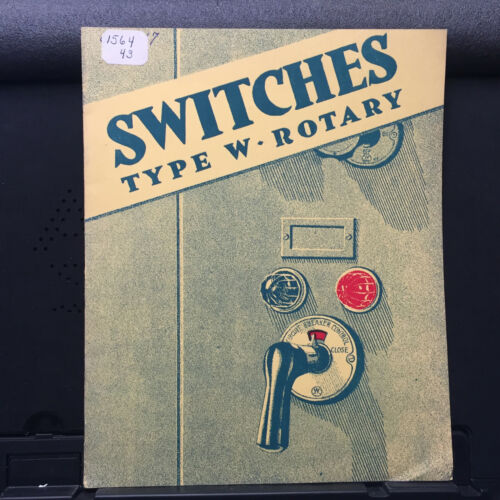 Vtg Westinghouse Electric Catalog ~ Type W Rotary Switches Instrument 1929