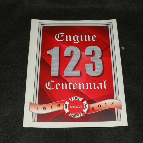 Chicago Fire Department Engine 123 Centennial 100 Years Program